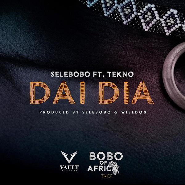 DOWNLOAD Selebobo ft. Tekno – Dai Dia MP3