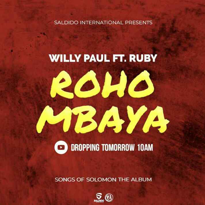 DOWNLOAD Willy Paul Ft. Ruby – Roho Mbaya MP3