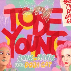 DOWNLOAD Anne-Marie – To Be Young Ft. Doja Cat MP3