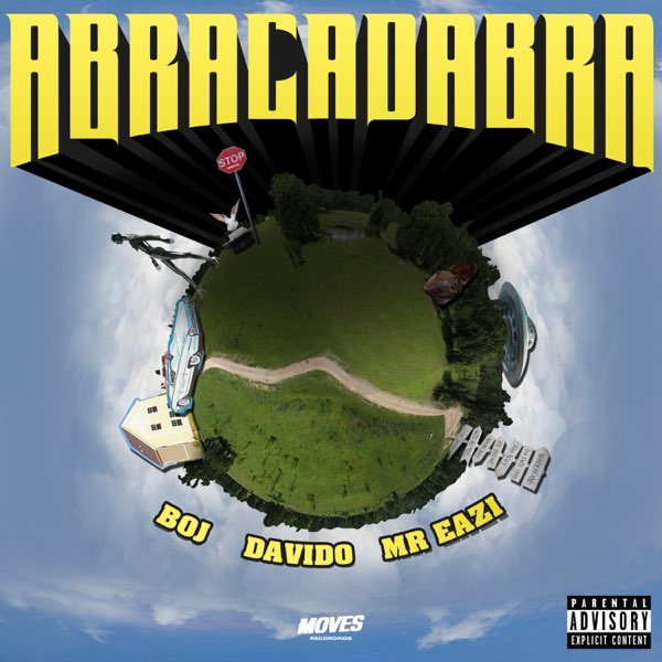 DOWNLOAD BOJ ft. Davido, Mr Eazi – Abracadabra MP3