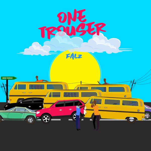 DOWNLOAD Falz – One Trouser MP3