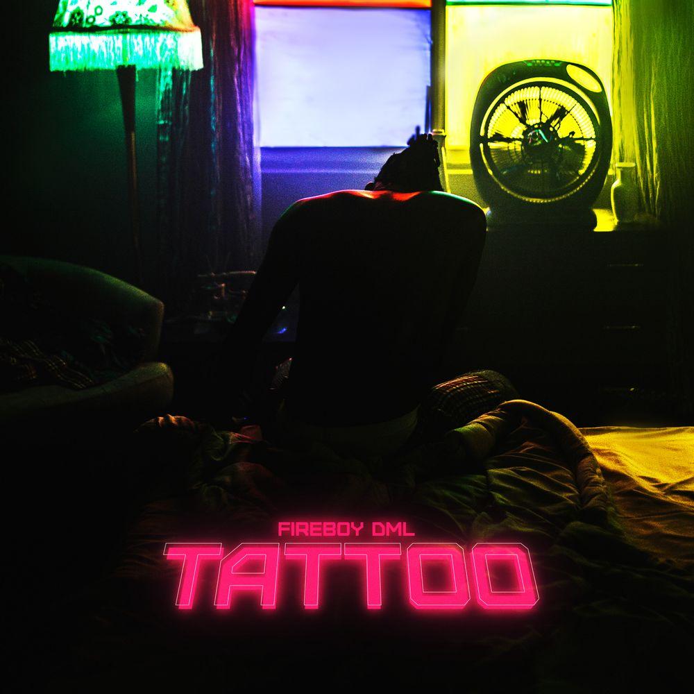 DOWNLOAD Fireboy DML – Tattoo MP3
