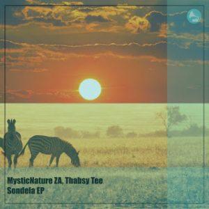 DOWNLOAD MysticNature ZA & Thabsy Tee – Sondela (Native Tribe & DJ Two4 Rampage Remix) MP3