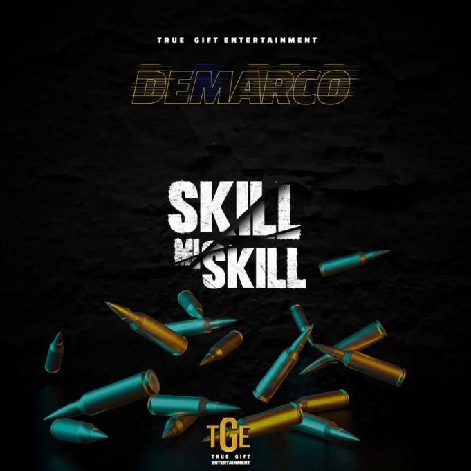 DOWNLOAD Demarco – Skill Mi Skill MP3