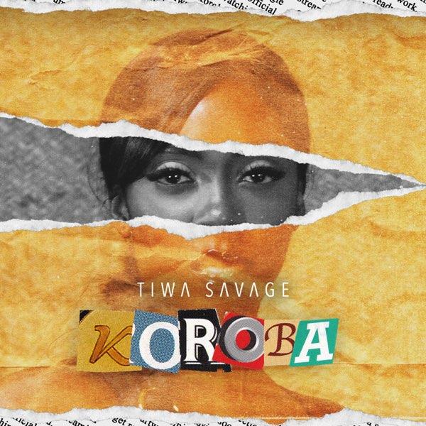 DOWNLOAD Tiwa Savage – Koroba MP3