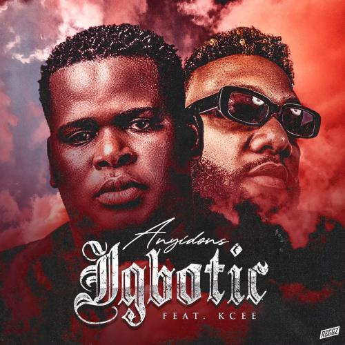 DOWNLOAD Anyidons Ft. Kcee – Igbotic MP3
