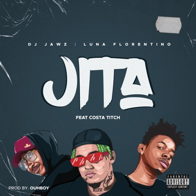 DOWNLOAD DJ Jawz & Luna Florentino – Jita Ft. Costa Titch MP3
