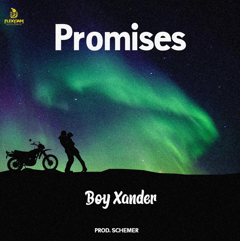 DOWNLOAD Boy Xander – Promises MP3
