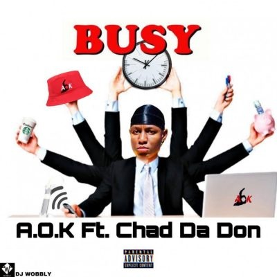 DOWNLOAD A.O.K – Busy Ft. Chad Da Don MP3