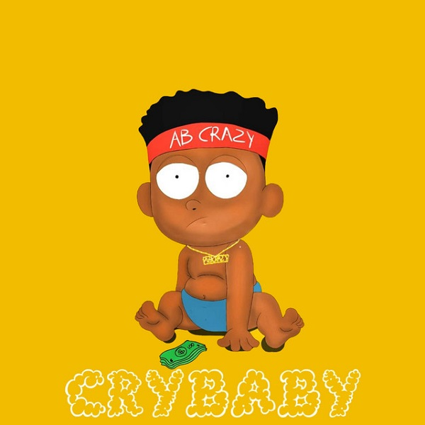 DOWNLOAD AB Crazy – Cry Baby MP3