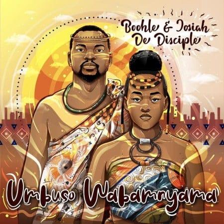 DOWNLOAD Boohle & Josiah De Disciple – Izenza MP3