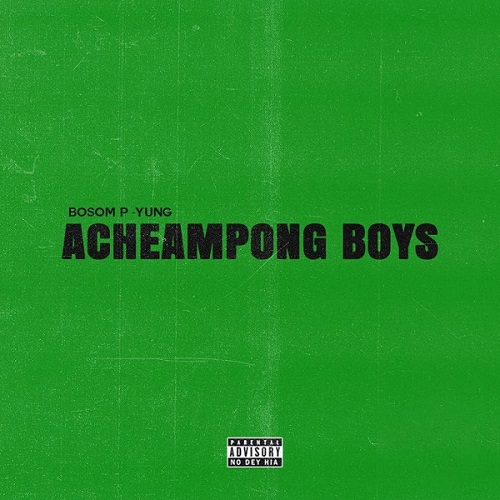 DOWNLOAD Bosom P-Yung ft. Kwesi Arthur – Adabi MP3