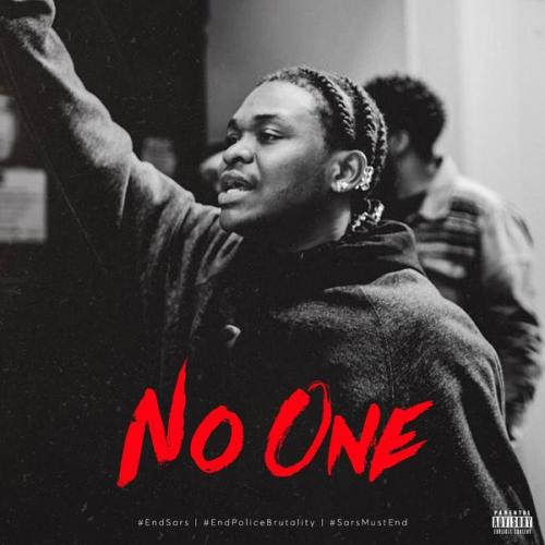DOWNLOAD Dice Ailes – No One (#SarsMustEnd) MP3