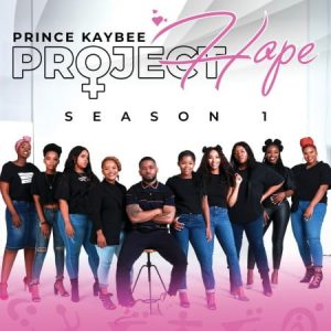 DOWNLOAD Prince Kaybee Project Hope (Season 1) Album mp3