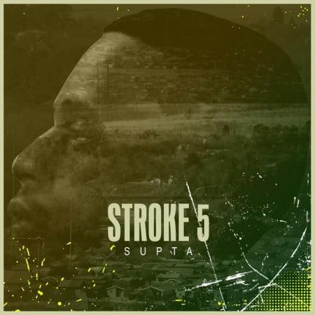DOWNLOAD SUPTA – Stroke 5 (Original Mix) MP3