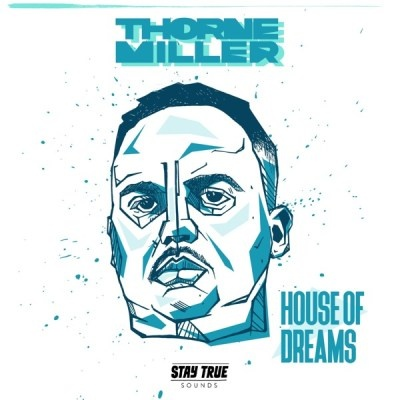 DOWNLOAD Thorne Miller – House of Dreams Ft. Jamie Fallon Smith MP3