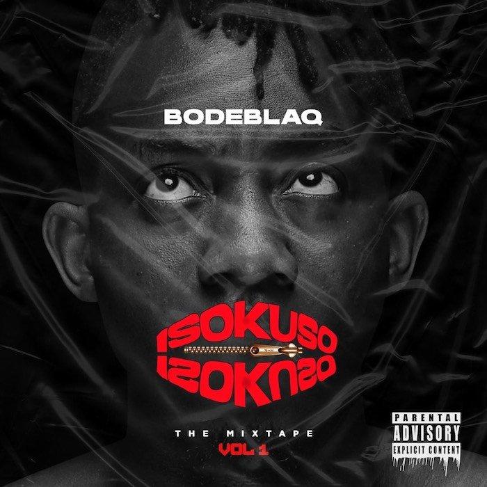 DOWNLOAD Bodeblaq – Bella Ciao MP3