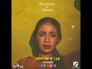 DOWNLOAD Claudio x Kenza Ft. Omi Kobi – Pot Of Gold MP3
