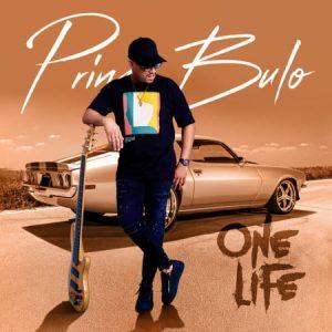 DOWNLOAD Prince Bulo – Brotherhood MP3