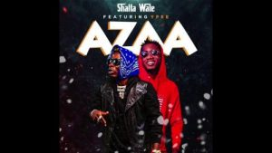 DOWNLOAD Shatta Wale – Azaa Ft. YPee MP3