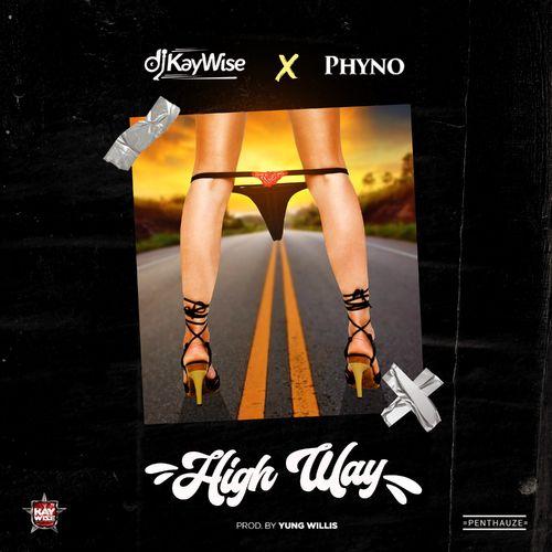 DOWNLOAD DJ Kaywise – High Way Ft. Phyno MP3