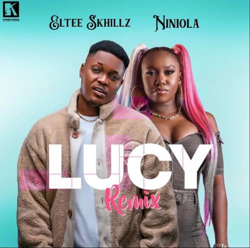 DOWNLOAD Eltee Skhillz Ft. Niniola – Lucy (Remix) MP3