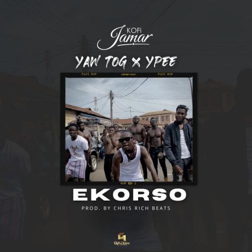 DOWNLOAD Kofi Jamar – Ekorso Ft. Yaw TOG, Ypee MP3