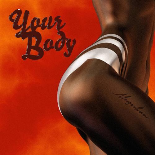 DOWNLOAD Mayorkun – Your Body MP3