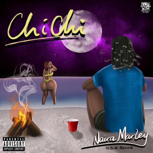 DOWNLOAD Naira Marley – Chichi MP3