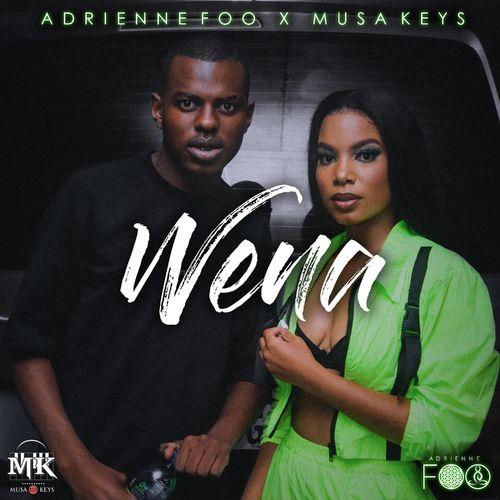 DOWNLOAD Adrienne Foo – Wena Ft. Musa Keys MP3