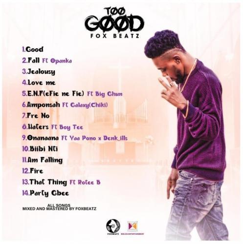 DOWNLOAD Foxbeatz – Too Good Album mp3