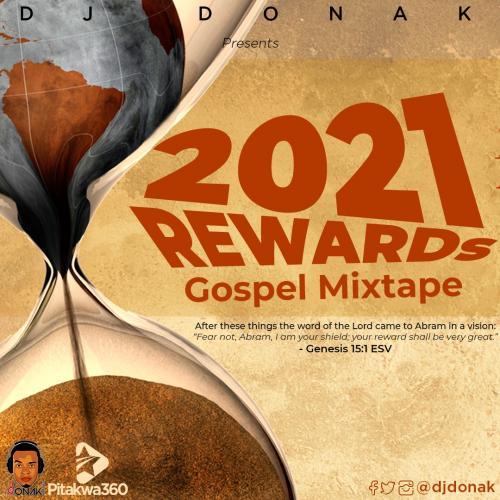 DOWNLOAD DJ Donak – 2021 Rewards Gospel Mix MP3