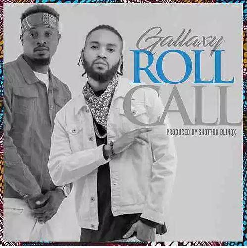 DOWNLOAD Gallaxy – Roll Call MP3