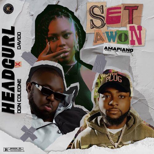 DOWNLOAD Headgurl Ft. Davido, Don Coleone – Set Awon (Amapiano Remix) MP3
