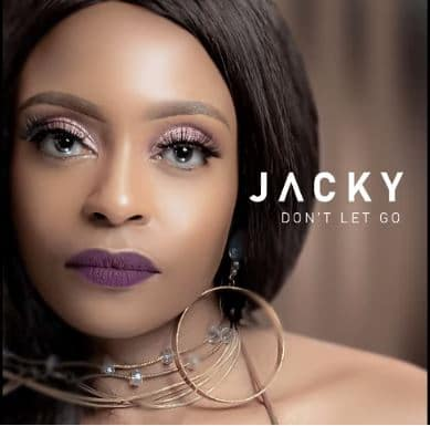 DOWNLOAD Jacky – Don't Let Go Ft. DJ Obza MP3