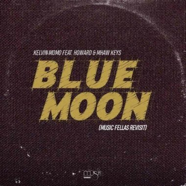 DOWNLOAD Kelvin Momo Ft. Howard & Mhaw Keys – Blue Moon (Music Fellas Revist) MP3