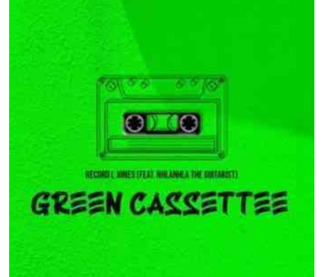 DOWNLOAD Record L Jones – Green Cassette Ft. Nhlanhla The Guitarist MP3