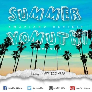 DOWNLOAD soulMc_Nito-s – Summer Yomuthi (Amapiano Revisit) MP3