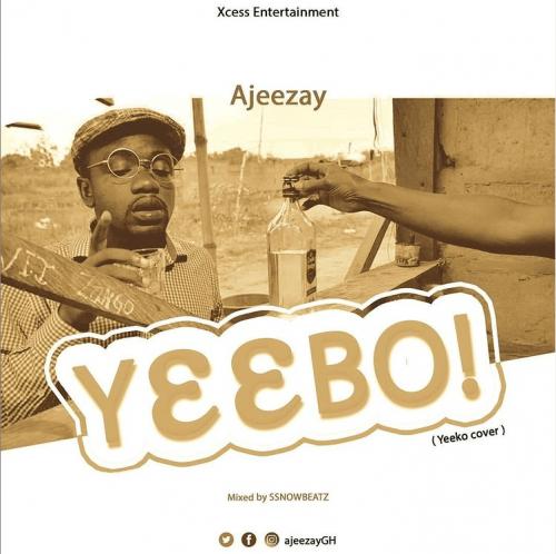 DOWNLOAD Ajeezay – Yeebo (Yeeko Cover) MP3