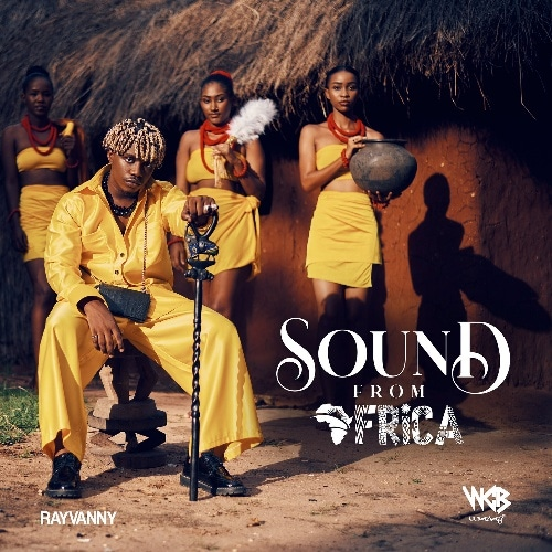 DOWNLOAD Rayvanny – Sound From Africa Album mp3