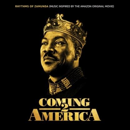 DOWNLOAD Rhythms of Zamunda – Coming 2 America Movie Soundtrack Album mp3