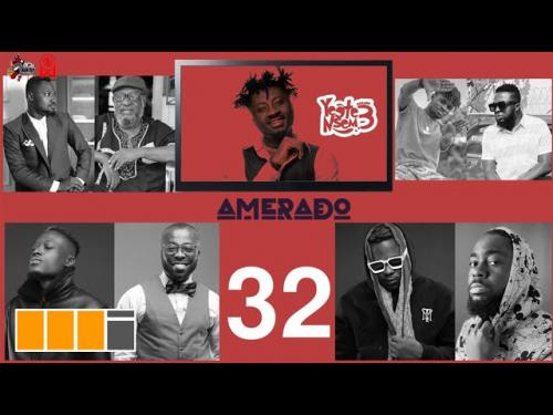 DOWNLOAD Amerado – Yeete Nsem (Episode 32) MP3