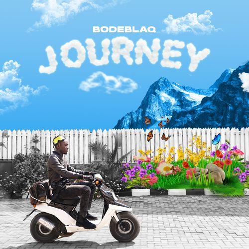 DOWNLOAD Bode Blaq – Journey EP mp3
