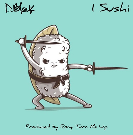 DOWNLOAD D-Black – 1 Sushi MP3