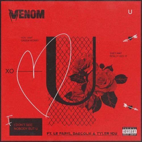 DOWNLOAD DJ Venom – U Ft. Le Paris, Daecolm, Tyler ICU MP3