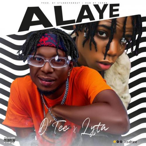 DOWNLOAD D'Tee Ft. Lyta – Alaye MP3