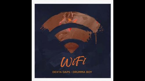 DOWNLOAD Dexta Daps x Drumma Boy – WiFi MP3