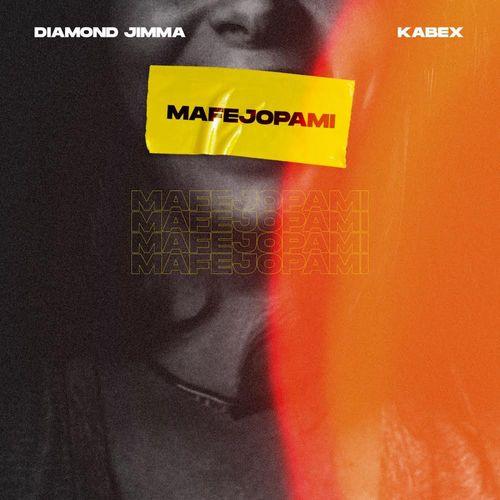 DOWNLOAD Diamond Jimma – Mafejopami Ft. Kabex MP3