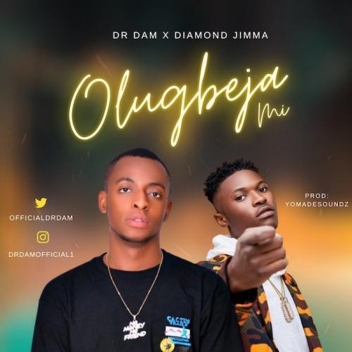 DOWNLOAD Dr Dam Ft. Diamond Jimma – Olugbeja Mi MP3