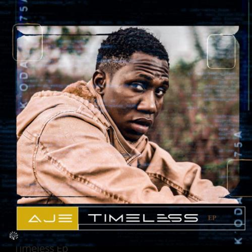 DOWNLOAD Aje – Timeless EP mp3
